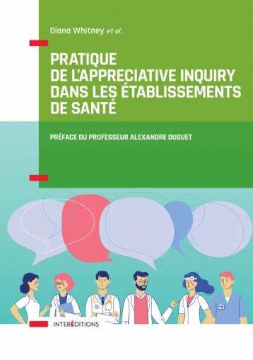 Porter un regard positif sur le réseau de la santé avec l'approche enquête appréciative (AEA)
